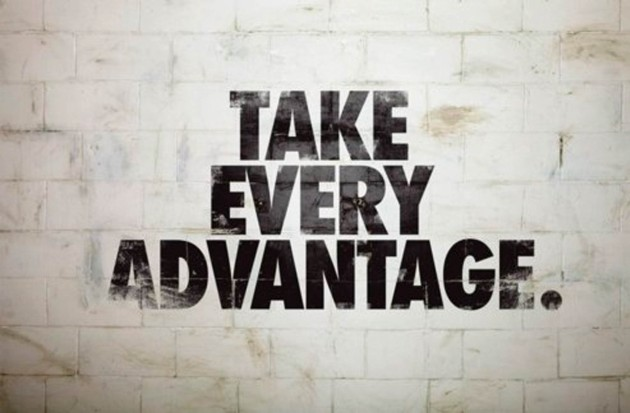 Take Every Advantage
