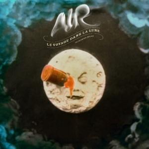 Le Voyage Dans La Lune  A Trip To The Moon Air New CD