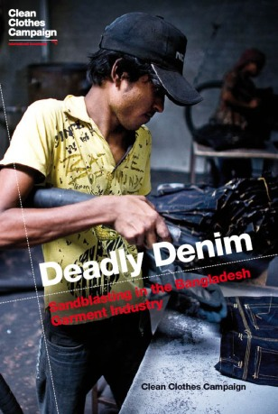 Deadly Denim Sandblasting In Bangladesh Garment Industry Clean Clothes Campaign